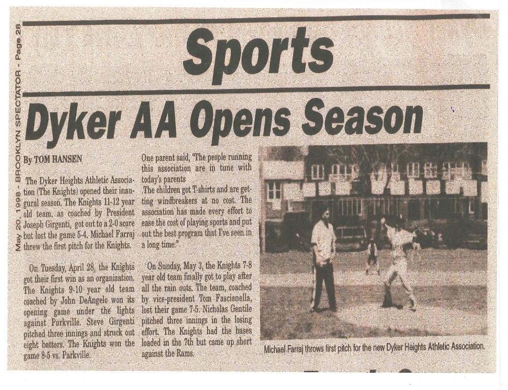 dyker aa opens season